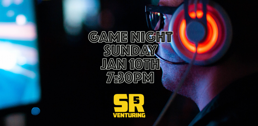 Game Night – Sunday January 10th